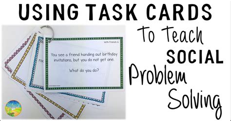 Using Task Cards to Teach Social Problem Solving - The