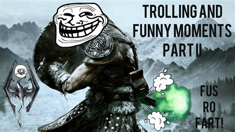 Skyrim: Trolling and Funny Moments Part 2 - YouTube