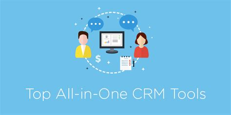 The Top 8 All-in-One CRM Software Solutions For Your Business