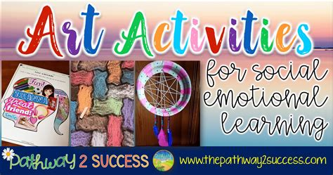 Art Activities for Social Emotional Learning - The Pathway